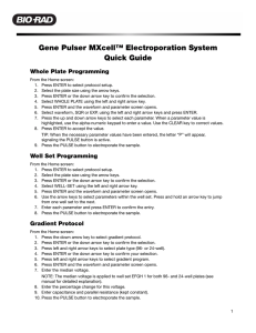 Gene Pulser MXcell™ Electroporation System Quick Guide - Bio-Rad