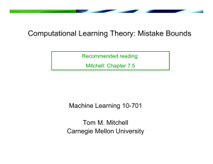 Mistake Bounds - Carnegie Mellon School of Computer Science