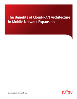 The Benefits of Cloud-RAN Architecture in Mobile Network
