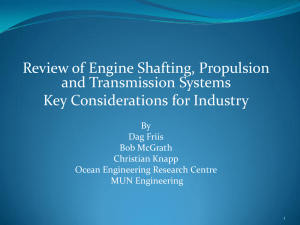 Review of Engine Shafting, Propulsion and Transmission Systems