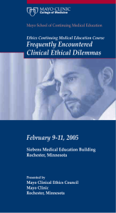 Frequently Encountered Clinical Ethical Dilemmas