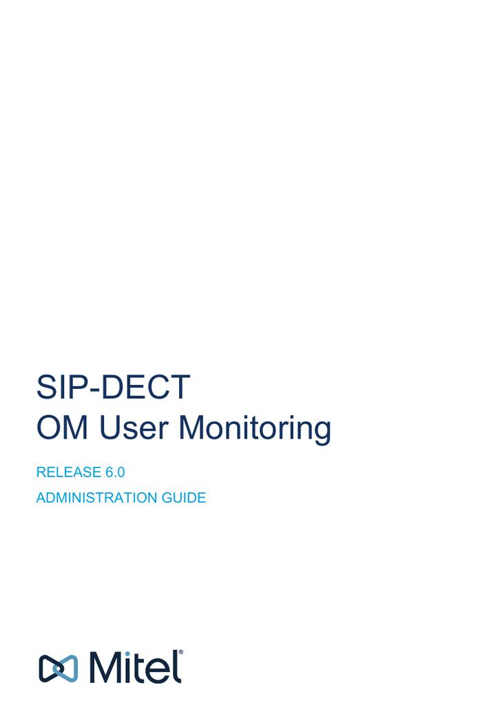 SIP-DECT OM User Monitoring - ( Mitel )
