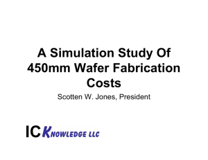 A Simulation Study Of 450mm Wafer Fabrication Costs