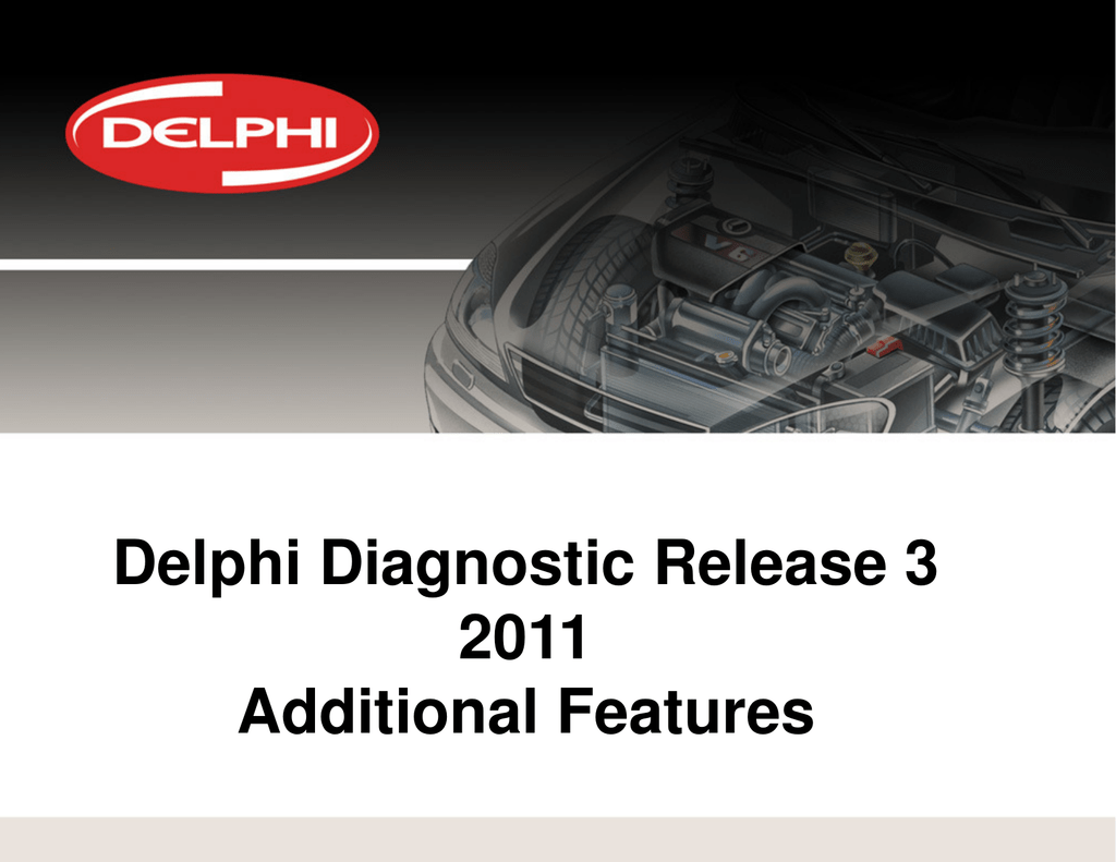 Additional Features - Delphi Europe Service Operations