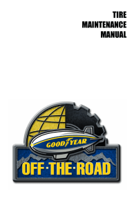 TIRE MAINTENANCE MANUAL - Goodyear Off-The-Road