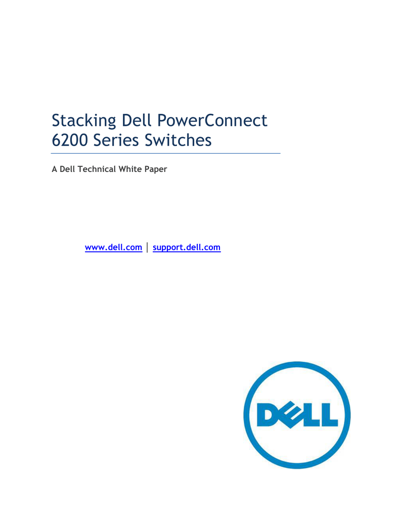 Stacking Dell PowerConnect 6200 Series Switches