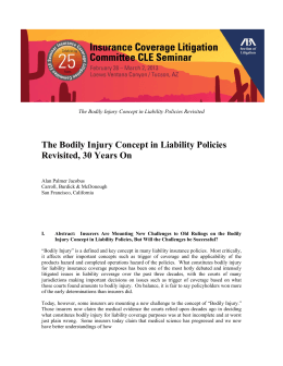 The Bodily Injury Concept in Liability Policies Revisited, 30 Years On