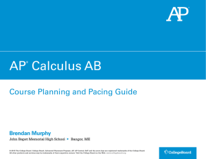 AP Calculus AB Course Planning and Pacing Guide: Murphy
