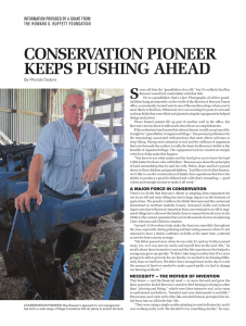 CONSERVATION PIONEER KEEPS PUSHING AHEAD