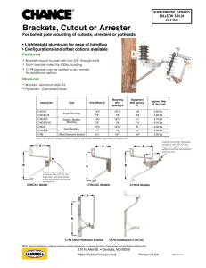 Brackets, Cutout or Arrester