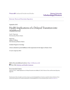 Health Implications of a Delayed Transition into Adulthood