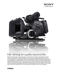 F65. Aiming for quality beyond film.