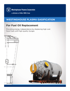 WESTINGHOUSE PLASMA GASIFICATION For Fuel Oil Replacement