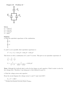 Chapter 23 Problem 31 † Given C1 = 0.02 µF C2 = 0.01 µF C3