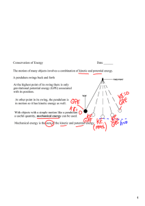 1 The motion of many objects involves a combination of kinetic and