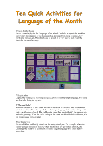 1. Class display board Have a class display for the Language of the