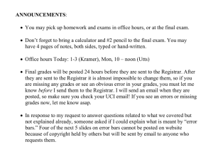 ANNOUNCEMENTS: • You may pick up homework and exams in