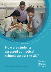 How are students assessed at medical schools across the UK?