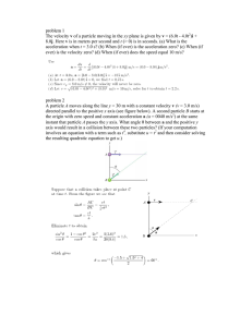 problem 1 The velocity v of a particle moving in the xy plane is given