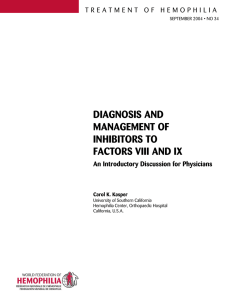 diagnosis and management of inhibitors to factors viii and ix