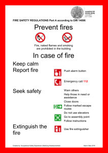 Prevent fires In case of fire