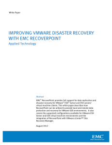 Improving VMware Disaster Recovery with EMC RecoverPoint