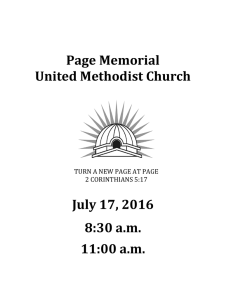 Page Memorial United Methodist Church July 17, 2016 8:30 a.m. 11