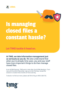 Is managing closed files a constant hassle?