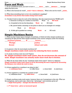 Force and Work- Simple Machines Basics