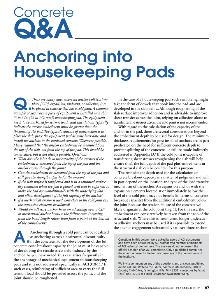 Anchoring into Housekeeping Pads