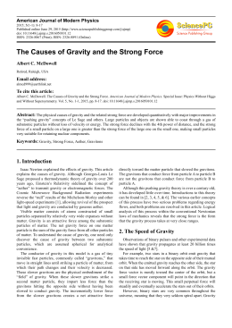 The Causes of Gravity and the Strong Force