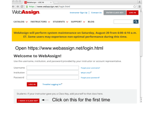 Click on this for the first time Open https://www.webassign.net/login