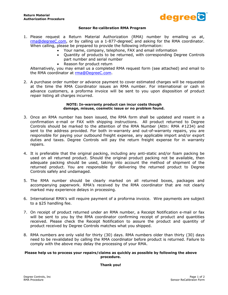 1  Please request a Return Material Authorization (RMA