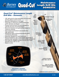 Quad-Cut® Maintenance Length Drill Bits