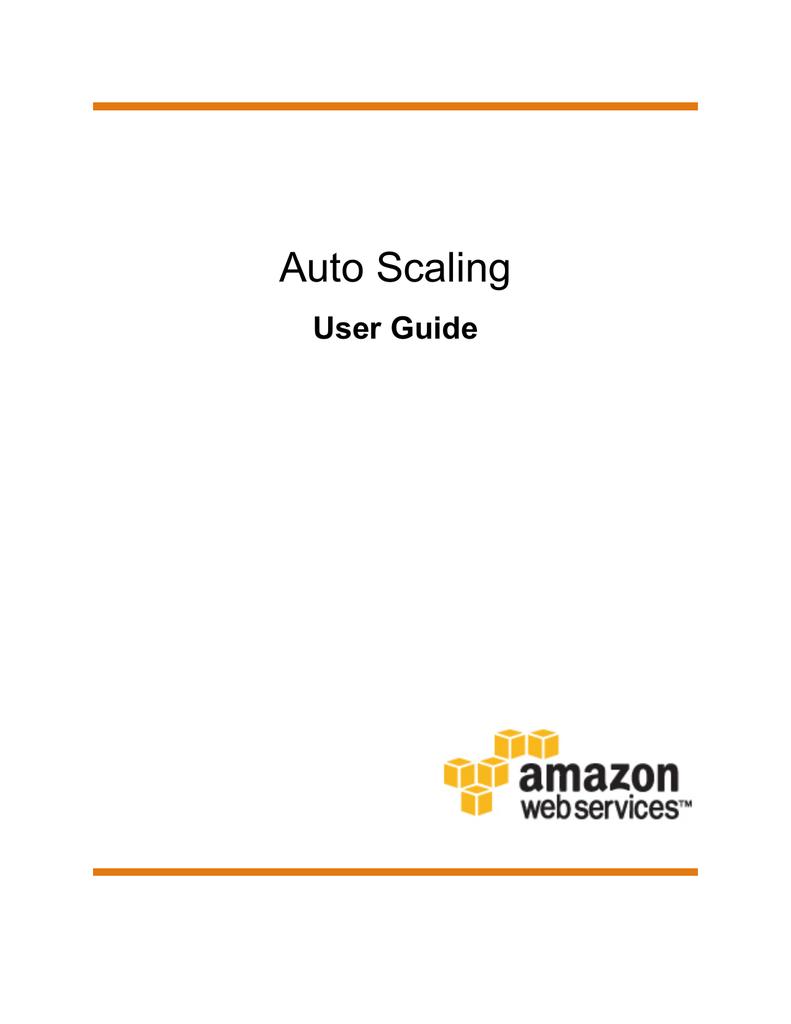 Auto Scaling User Guide - AWS Documentation