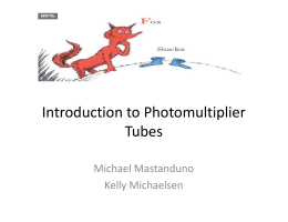 Introduction to Photomultiplier Tubes