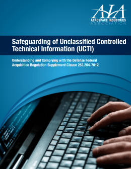 Safeguarding of Unclassified Controlled Technical Information (UCTI)