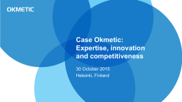 Case Okmetic: Expertise, innovation and
