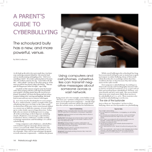 A PARENT`S GUIDE TO CYBERBULLYING