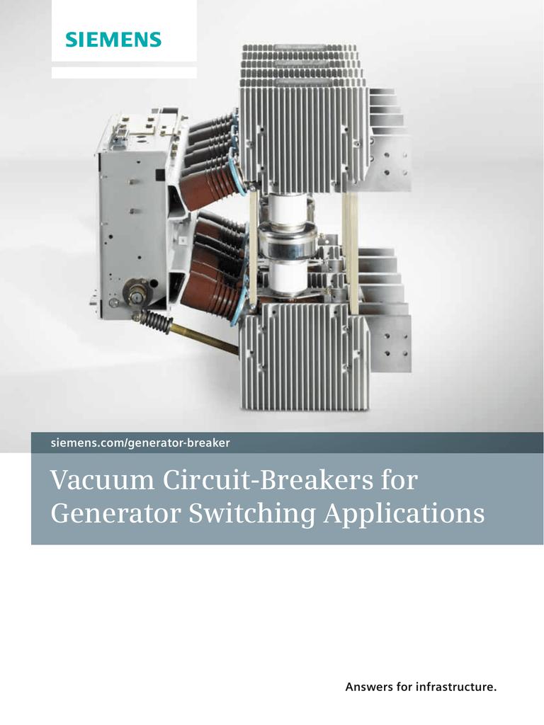 Vacuum Circuit-Breakers for Generator Switching