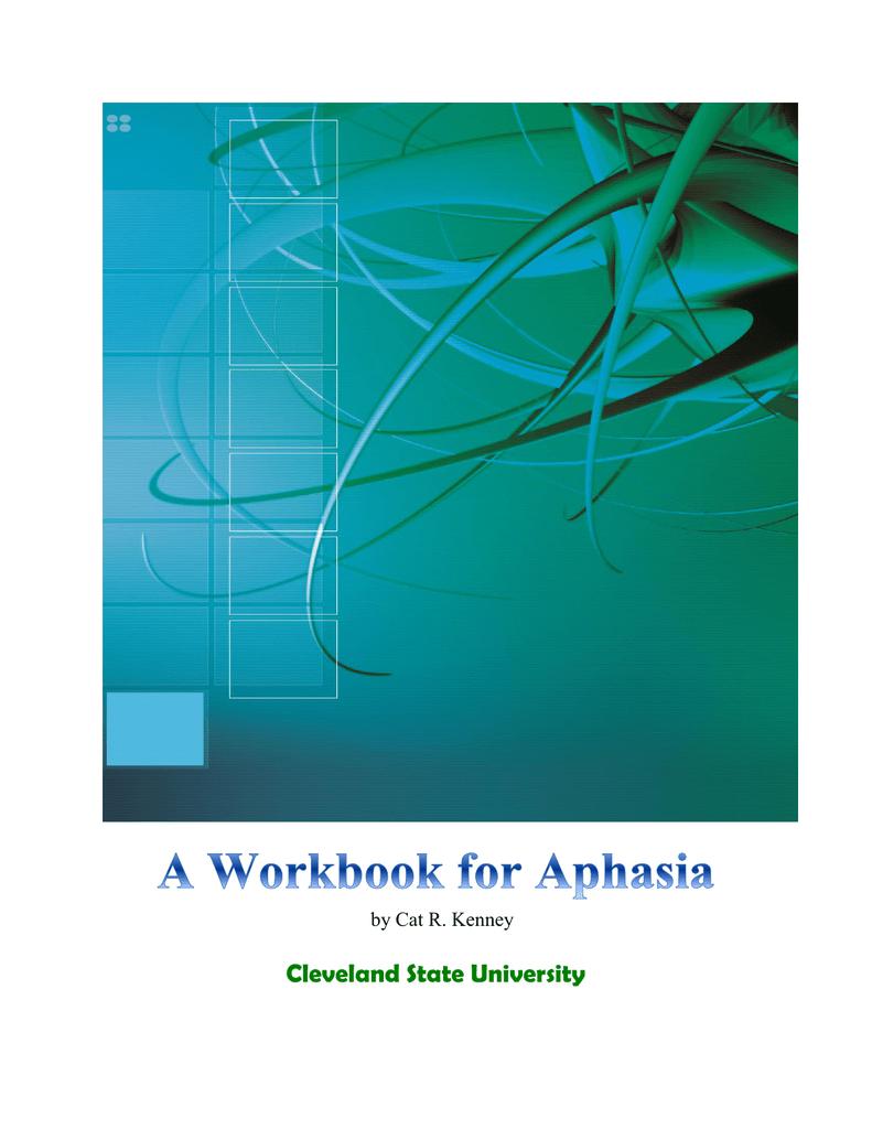 A Workbook for Aphasia - CSU
