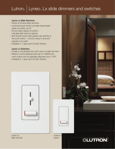 Lutron® |LyneoTM Lx slide dimmers and switches