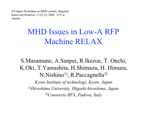 MHD Issues in Low-A RFP Machine RELAX