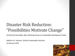 "Disaster Risk Reduction: ""Possibilities Motivate Change"""