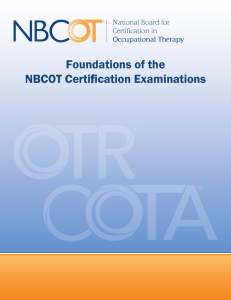 Foundations of the NBCOT Certification Examinations