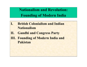 Nationalism and Revolution: Founding of Modern India