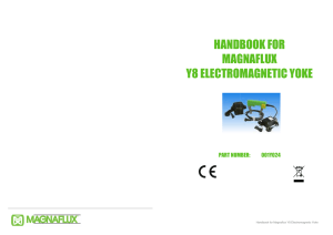 Handbook for Magnaflux Y8 Electromagnetic Yoke - Nov 11