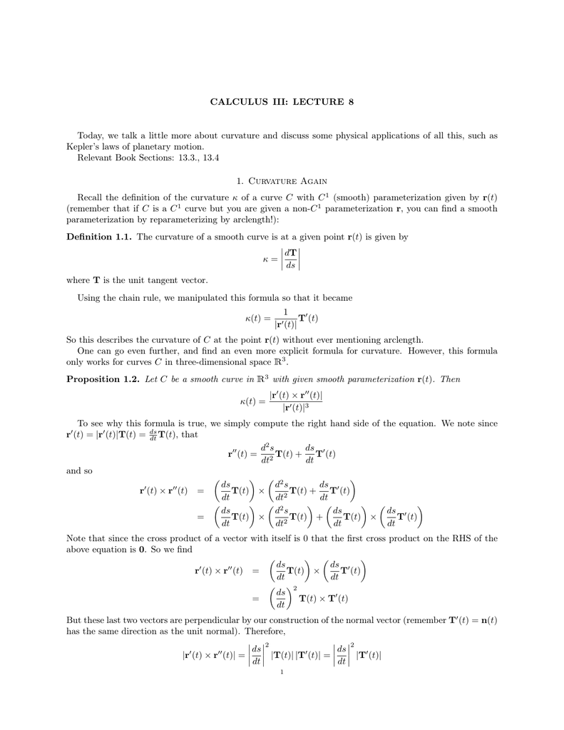 CALCULUS III: LECTURE 8 Today, we talk a little more about