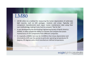 • LM-80 refers to a method for measuring the lumen depreciation of