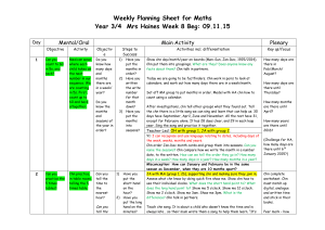 Weekly Planning Sheet for Maths Year 3/4 Mrs Haines Week 8 Beg